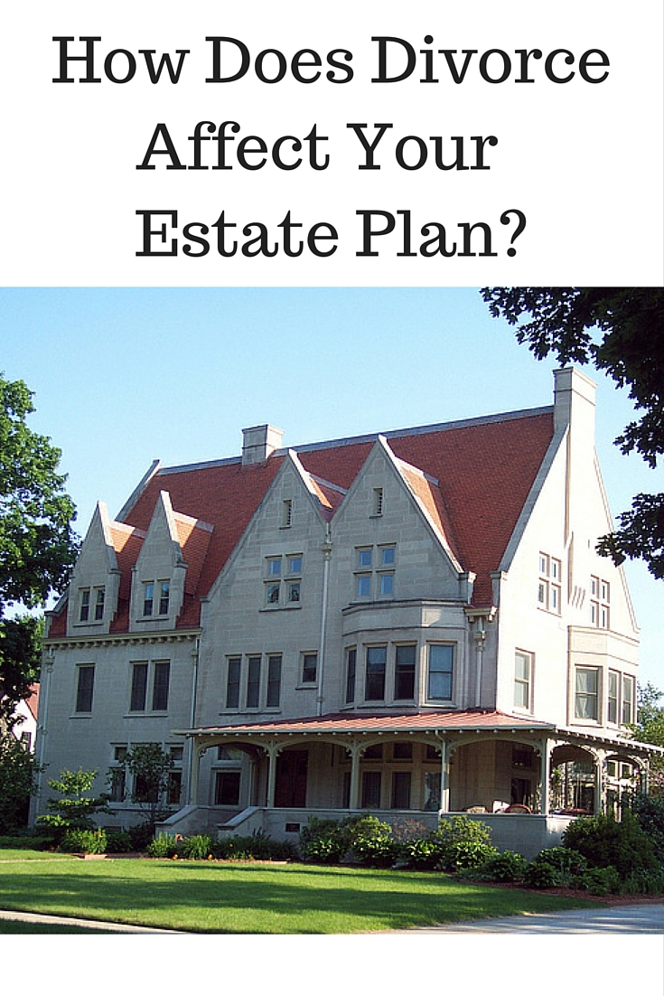 How Divorce Affects Your Michigan Estate Plan