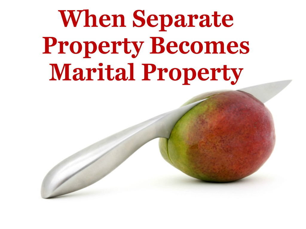 """Divorce judgment must provide for the division of the couple's property. What this means is that any property that is considered """"marital"""" must be divided. Property that is considered """"separate"""" is, with limited exceptions, not subject to division. So, When Does Separate Property Become Marital?"""